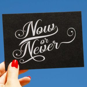 note-card-now-or-never